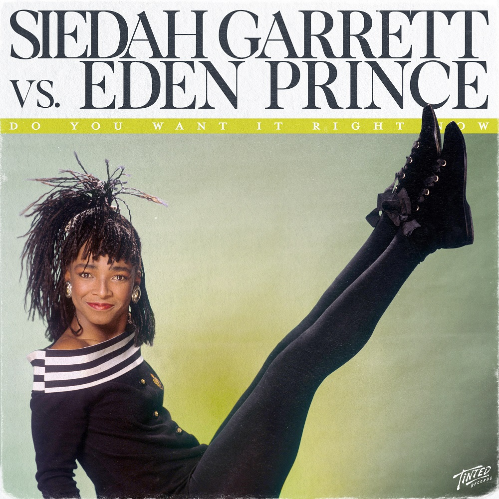 EDEN PRINCE ADDS HIS MIDAS TOUCH TO SIEDAH GARRETT'S INFECTIOUS CLASSIC